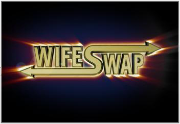 wife swap with border wife swap anybody?