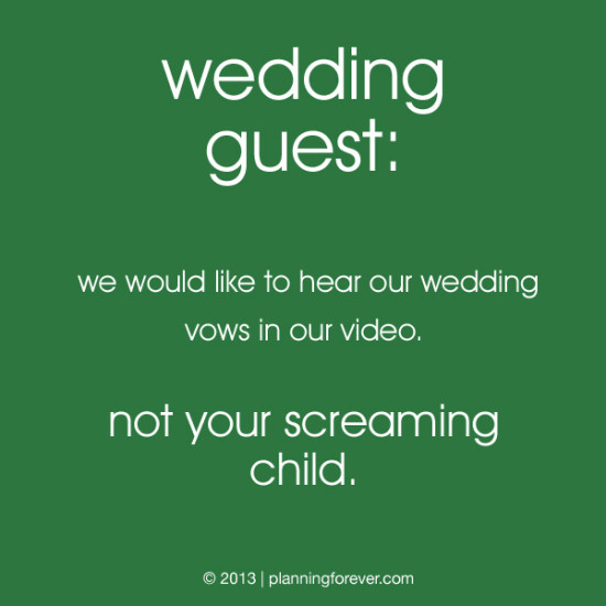 11 screaming child 550x550 wedding sayings worth pinning no. 11
