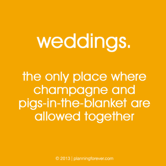 14 pigs in blanket 550x550 wedding sayings worth pinning no. 14