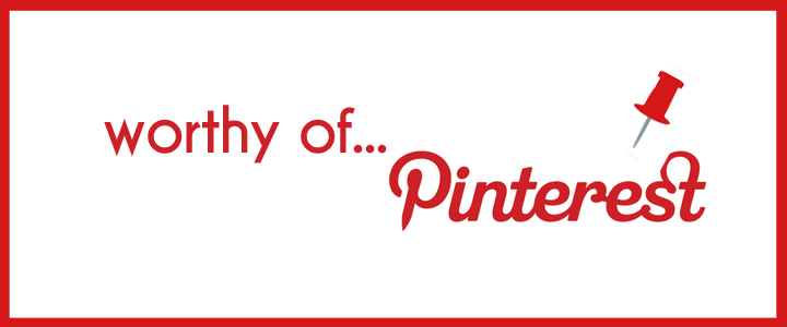 wothy-of-pinterest