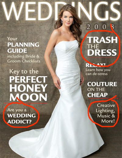 trash the dress article in weddings 2008