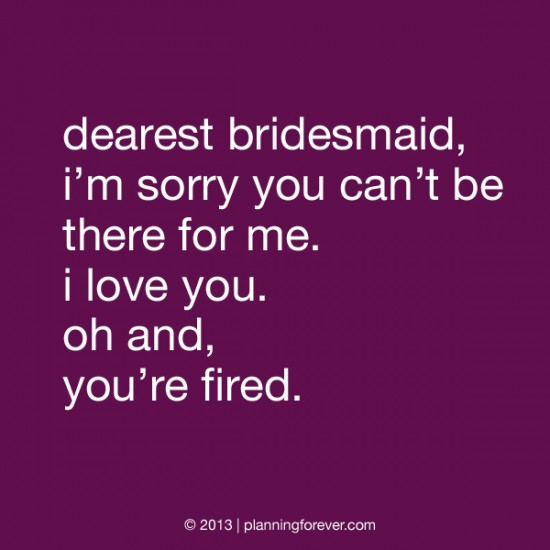 bridesmaid-fired