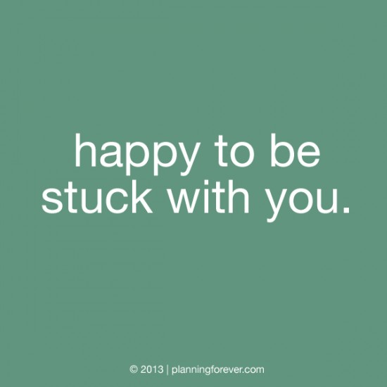 happy-to-be-stuck-with-you